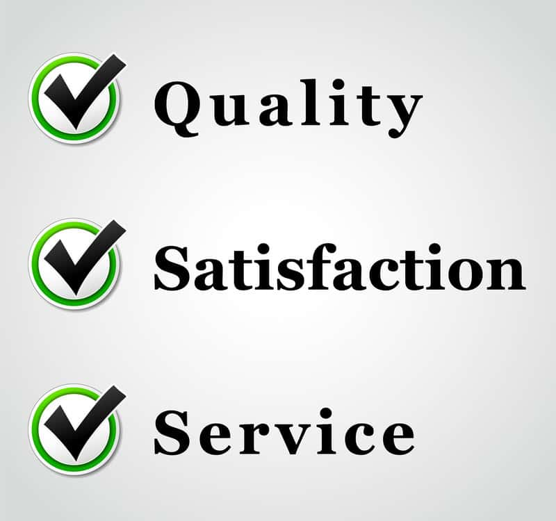Quality - Satisfaction - Service